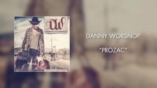 Danny Worsnop - Prozac (Official Audio)