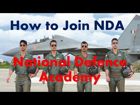 How to join NDA, National Defence Academy, preparation strat