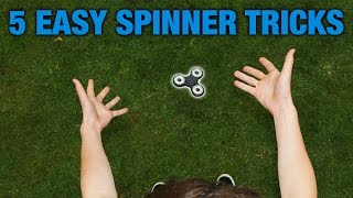 5 EASY FIDGET SPINNER TRICKS FOR BEGINNERS