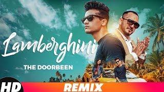 Lamberghini | Dj Joel Remix | The Doorbeen Feat Ragini | Latest Remix Songs 2018 | Speed Records