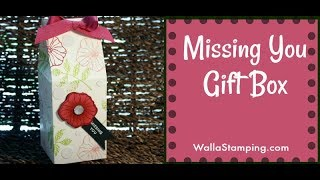 Missing You Gift Box