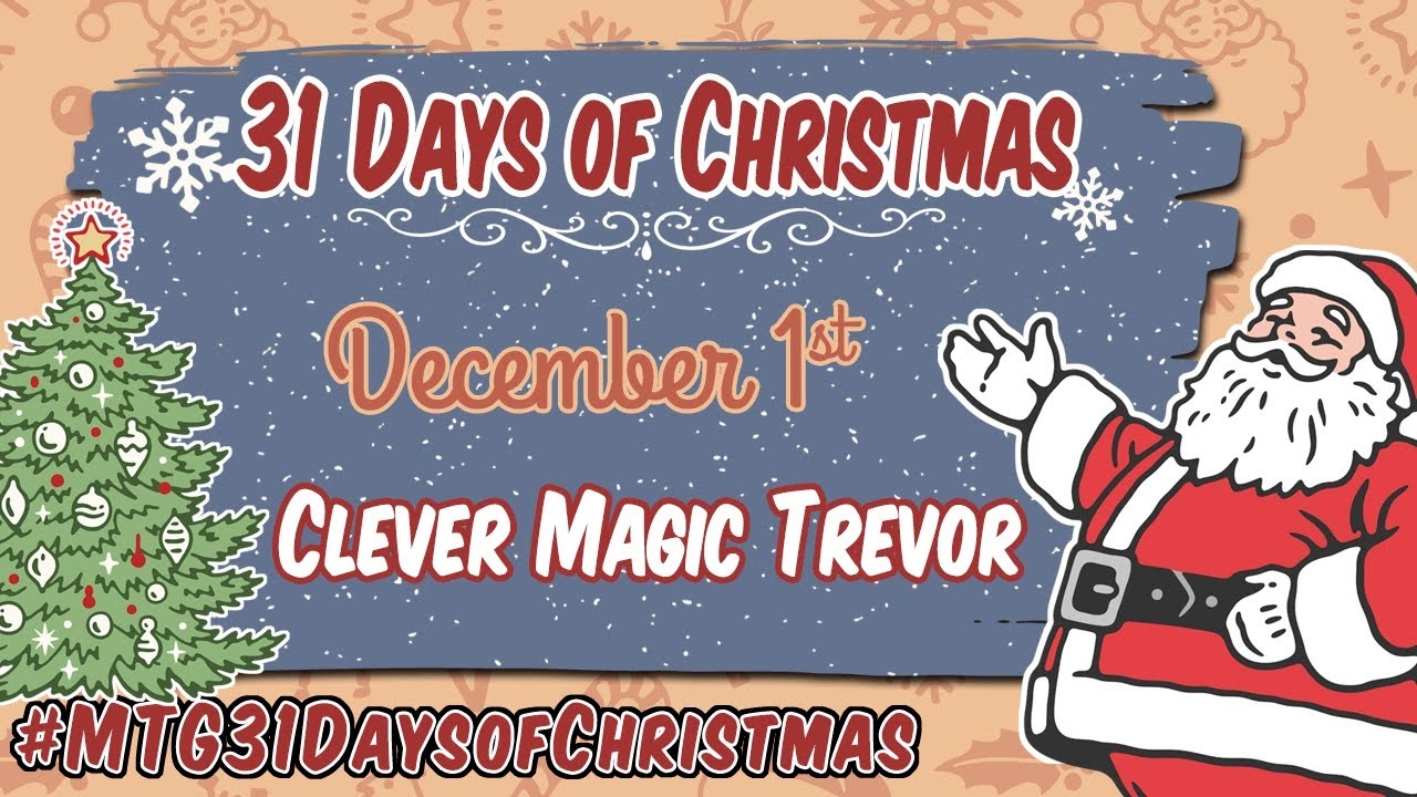 3rd Annual 31 Days of Christmas - Clever Magic Community - 12/1