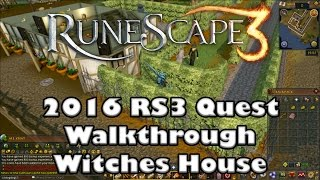 RS3 Quest Guide - Witches House - 2017 (Up to Date!)