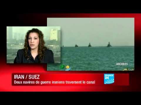 Iran : Les deux navires de guerre iraniens sont entrés dans le canal de Suez