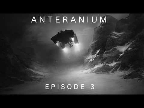 [Saga MP3 Science Fiction] Anteranium : Episode 3