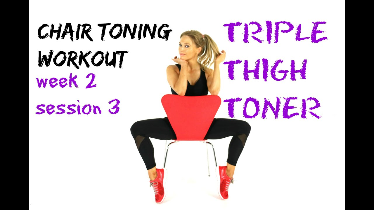 TRIPLE THIGH TONING Chair workout sculpt your inner and outer
