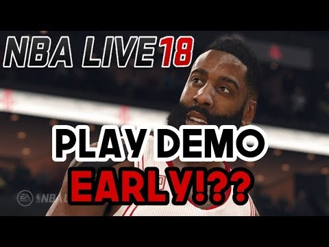 How To Get NBA Live 18 Demo Early !?? | How To Play NBA Live 18 Early / How To Get NBA Live 18 Early