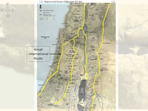 03 Major Routes in the Land of the Bible