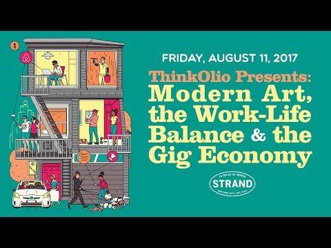 Modern Art, the Work-Life Balance, and the Gig Economy