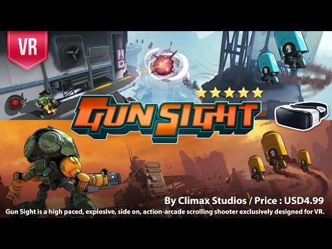 Gun Sight Gear VR - An action-arcade scrolling shooter exclusively designed for VR experience.