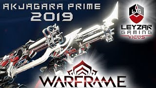 Akjagara Prime Build 2019 (Guide) - The Bleeding Edge (Warframe Gameplay)