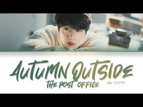 BTS JIN (진) - 가을 우체국 앞에서 (Autumn Outside The Post Office) (Lyrics Eng/Rom/Han/가사)