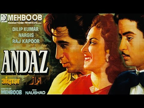ANDAZ (1949)  Full Movie | Dilip Kumar, Raj Kapoor, Nargis | Classic Hindi Films by MOVIES HERITAGE