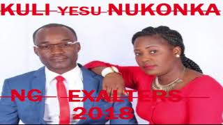 NG EXALTERS - KULI YESU NIKONKA Latest 2018 [official Audio][ZambianMusic]ZedGospel2018