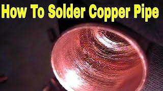 How To  Solder Copper Pipe And Repipe Home Part 11 Of 14 In Hd