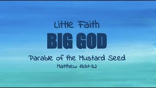 Little Faith—Big God