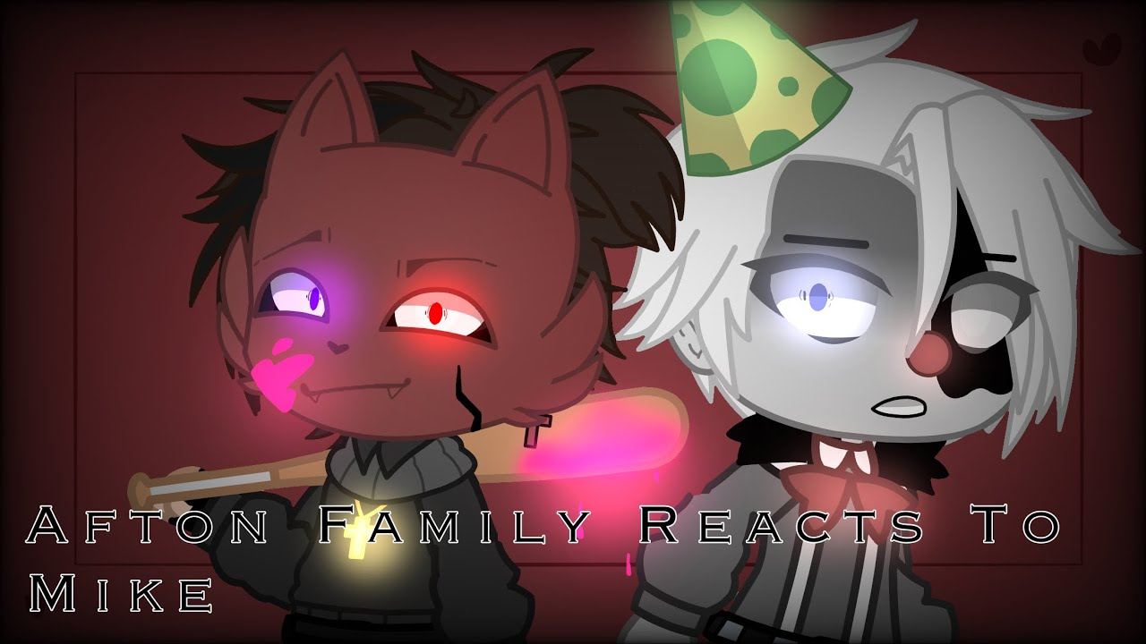 Download Afton Family Reacts to Micheal Afton Memes     My AU     Read the description please