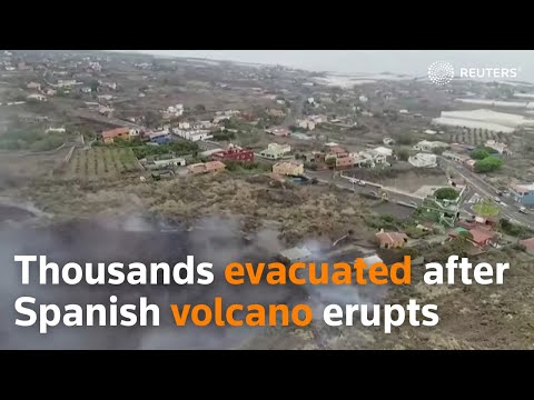 Thousands evacuated after Spanish volcano erupts