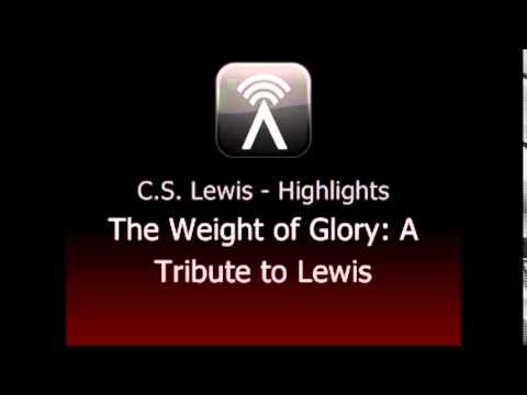 The Weight of Glory -  C S Lewis
