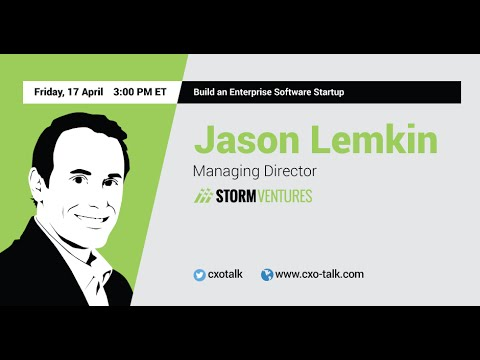 #107: Build an Enterprise Software Startup: Jason Lemkin, SaaStr