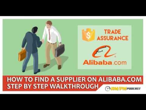 Amazon FBA Private Label: EP8: Everything You Will Need To Find A Supplier On Alibaba.