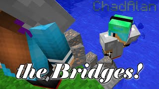 MINECRAFT MONDAY EP133   BRIDGES   GAMER CHAD & RADIOJH GAMES