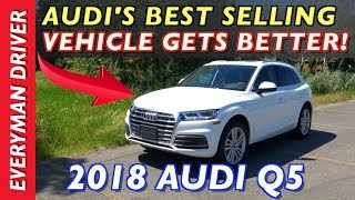 Watch This Review: 2018 Audi Q5 Crossover on Everyman Driver