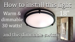 Replacing old kitchen light with new LED Flush Mount Ceiling Light and Dimmer