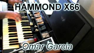 hammond x66 mexico de noche omar garcia
