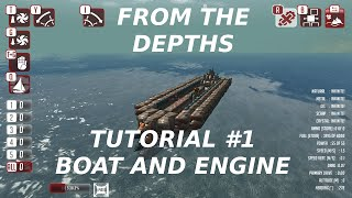 From The Depths, Tutorial 01: First Boat and Engine
