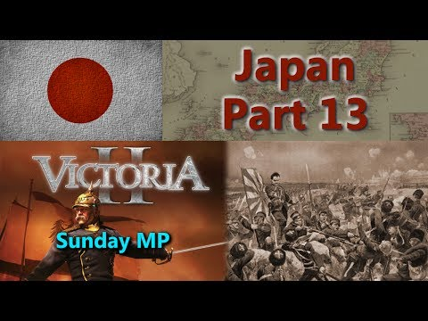 Japan - Victoria II Sunday Multiplayer - Part 13