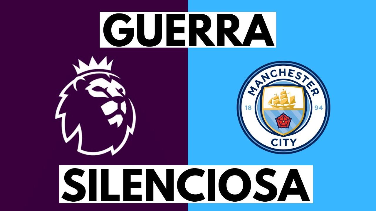 LA GUERRA SILENCIOSA ENTRE PREMIER Y MAN CITY