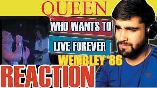 QUEEN - WHO WANTS TO LIVE FOREVER || LIVE IN WEMBLEY 1986 || FIRST LISTEN / REACTION