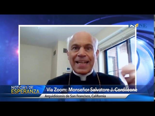 Entrevista a Mons. Salvatore Cordileone de San Francisco, CA