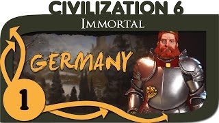 Civilization 6 - Immortal Germany - Part 1 - Civ 6 Gameplay