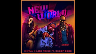 Emiway X Lexz Pryde X Snoop Dogg - NEW WORLD (Prod by Kiran Bengal and Nick Price)