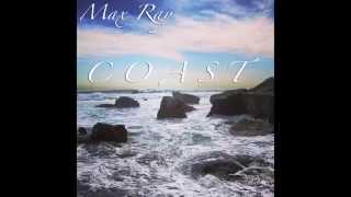 Max Ray - Coast