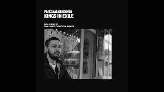 [Removed by Believe] Fritz Kalkbrenner - Kings in Exile (Original Mix)