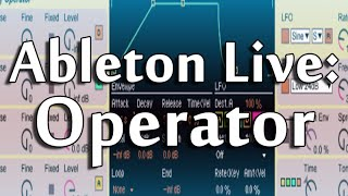 Ableton Live 9 Tutorial PART 4 : Operator