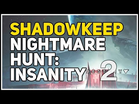 Nightmare Hunt Insanity Destiny 2 Nightmare of The Fanatic