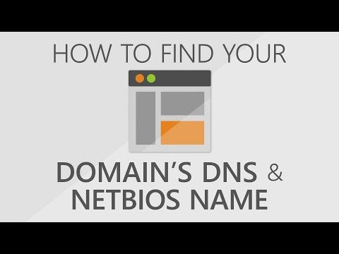 How To Find Your Domains DNS & NETBIOS Name