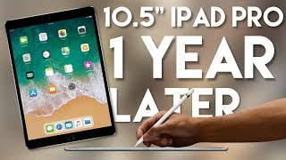 "2017 iPad Pro 10.5"" Review: One Year Later"