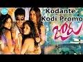 Joru Telugu Movie Songs || Kodante Kodi Promo Song || Sundeep Kishan, Raashi Khanna
