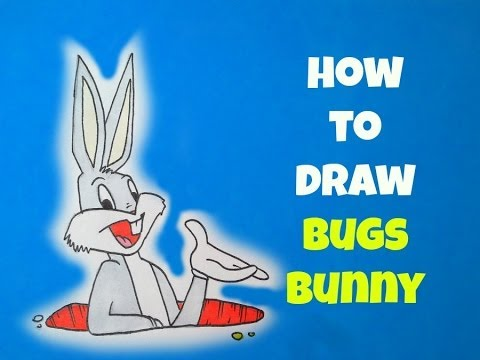 how to draw bugs bunny youtube