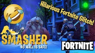 FORTNITE Glitch! Smasher Goes CRAZY!