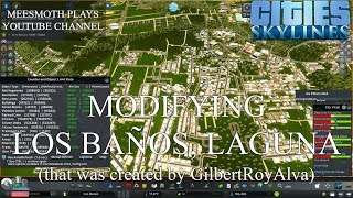 Modifying Los Baños, Laguna (Part 2) - Cities: Skylines - Philippine Cities