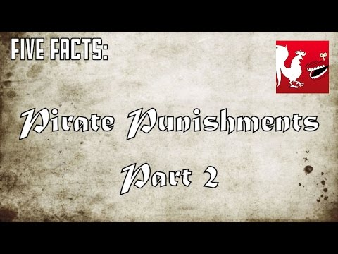 Five Facts - Pirate Punishments Part 2 | Rooster Teeth