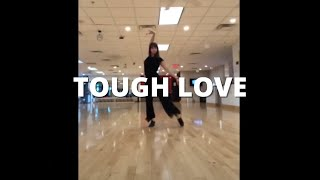Tough Love - Avicii | The EDM Diaries - Part 2 | Sasha Wai Choreography (Freestyle)