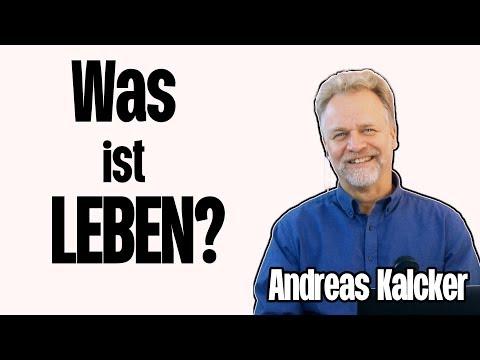 Was ist Leben mit Andreas Kalcker Teil 7
