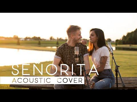 Shawn Mendes Camila Cabello - Señorita Acoustic Cover